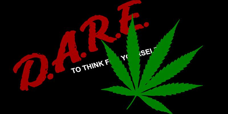 D.A.R.E. and cannabis